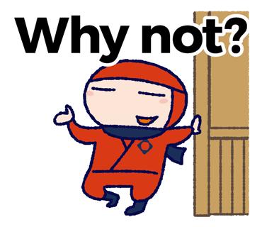 Why not? illustration 英語忍者イラスト